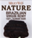 MILKYWAY NATURE BRAZILIAN REMY