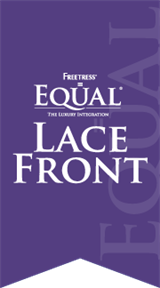 EQUAL LACE FRONT