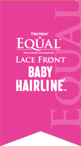 EQUAL BABY HAIRLINE